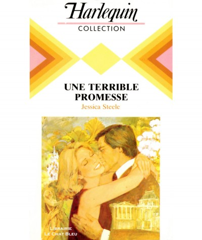 Une terrible promesse (Jessica Steele) - Collection Harlequin N° 548