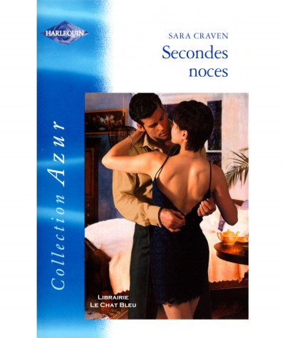 Secondes noces (Sara Craven) - Harlequin Azur N° 2368