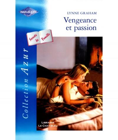 Secrets de Famille : Vengeance et passion (Lynne Graham) - Harlequin Azur N° 2384
