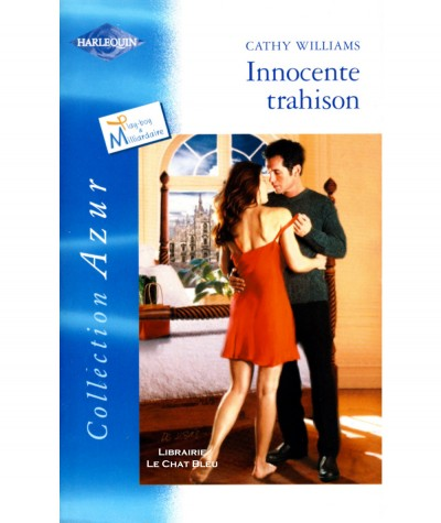 Innocente trahison (Cathy Williams) - Harlequin Azur N° 2392