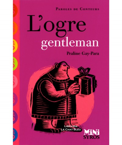 L'ogre gentleman (Praline Gay-Para) - Mini Syros Paroles de conteurs
