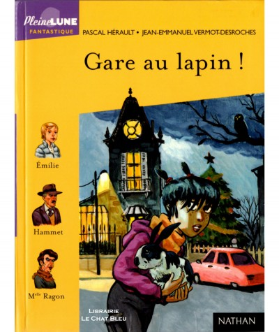 Gare au lapin ! (Pascal Hérault) - Pleine Lune N° 181 - Editions NATHAN