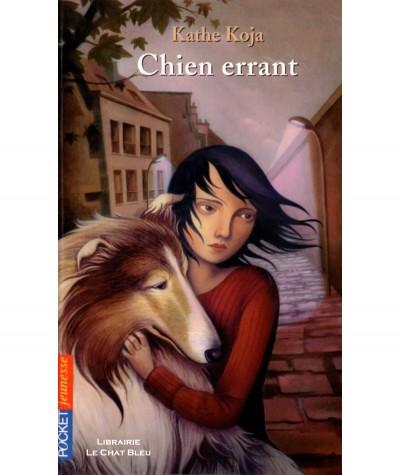 Chien errant (Kathe Koja) - Pocket Jeunesse N° 982