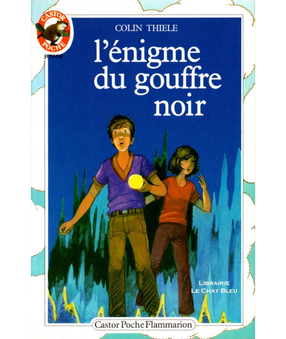 L'énigme du gouffre noir (Colin Thiele) - Castor Poche N° 101 - Flammarion