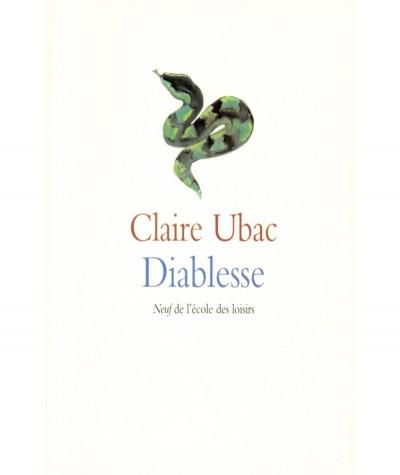 Diablesse (Claire Ubac) - Collection Neuf - L'école des loisirs