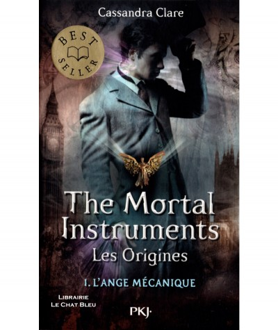 The Mortal Instruments, les origines T1 : L'ange mécanique (Cassandra Clare) - Pocket Jeunesse N° 3024