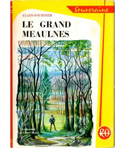 Le grand Meaulnes (Alain Fournier) - Bibliothèque Rouge et Or N° 502