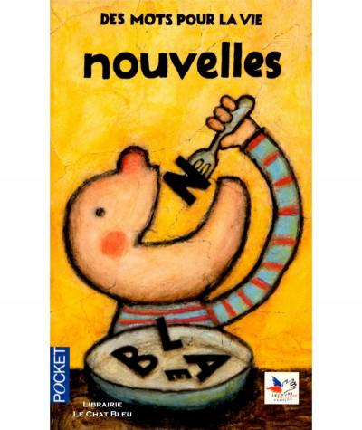 Des mots pour la vie : Nouvelles (Collectif) - Editions Pocket