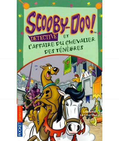 Scooby-Doo détective et l'affaire du chevalier des ténèbres (James Gelsey) - Pocket jeunesse N°1984