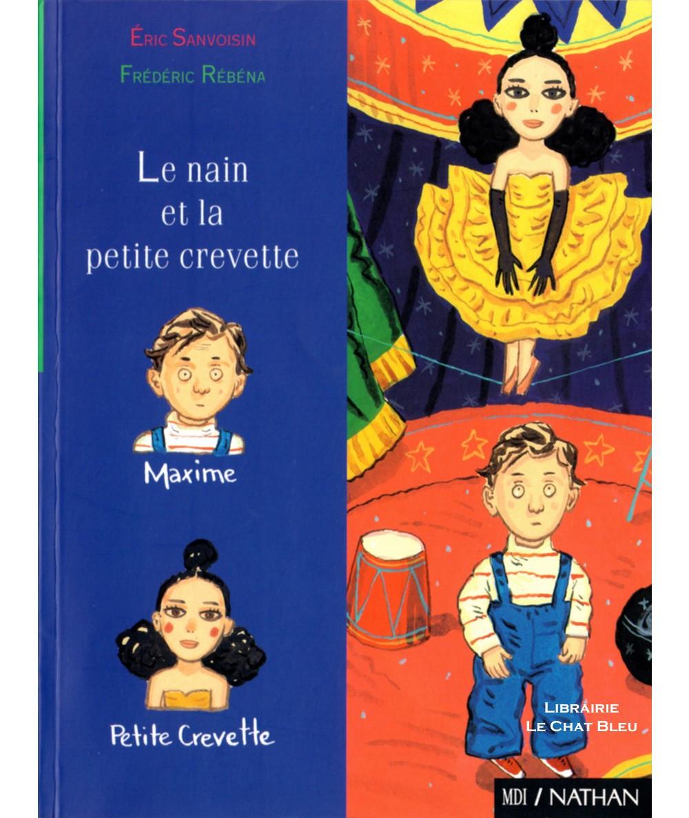 Le nain et la petite crevette (Eric Sanvoisin) - Demi-lune - Editions NATHAN