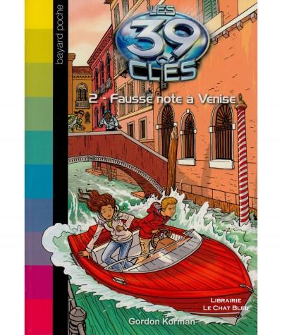 Les 39 clés T2 : Fausse note à Venise (Gordon Korman) - Bayard Jeunesse