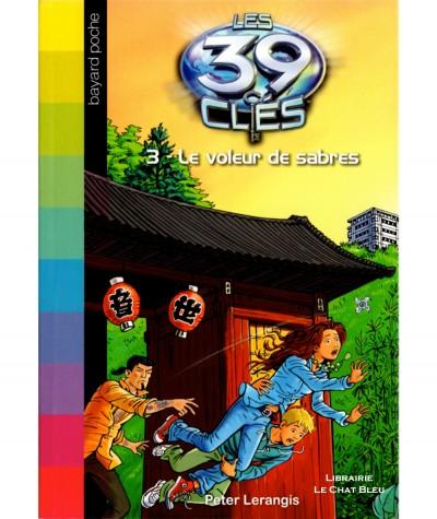 Les 39 clés T3 : Le voleur de sabres (Peter Lerangis) - Bayard jeunesse