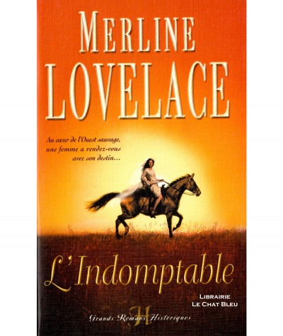 L'indomptable (Merline Lovelace) - Grands Romans Historiques Harlequin N° 5