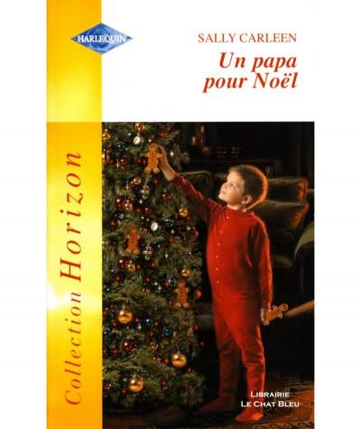 Un papa pour Noël (Sally Carleen) - Harlequin Horizon N° HS