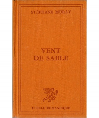 Vent de sable (Stephane Murat) - Cercle romanesque - Tallandier