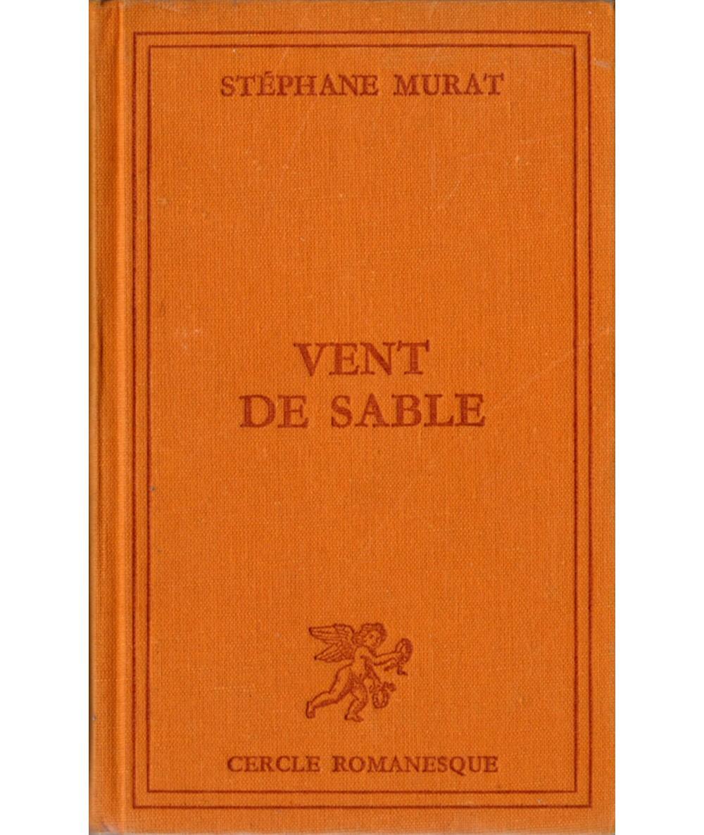 Vent de sable (Stephane Murat) - Cercle romanesque - Tallandier