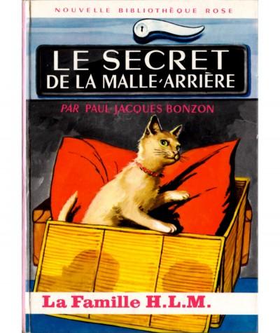La famille H.L.M. : Le secret de la malle-arrière (Paul-Jacques Bonzon) - Bibliothèque rose N° 221 - Hachette