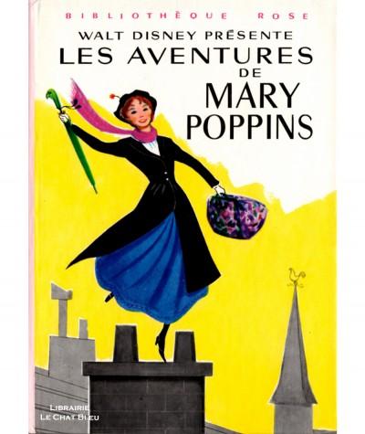 Les aventures de Mary Poppins (Walt Disney) - Bibliothèque rose - Hachette