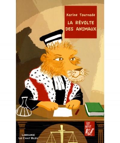 La révolte des animaux (Karine Tournade) - Editions Lire c'est partir