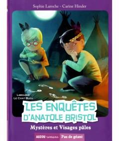 Les enquêtes d'Anatole Bristol T2 : Mystères et Visages pâles (Sophie Laroche) - AUZOU Editions