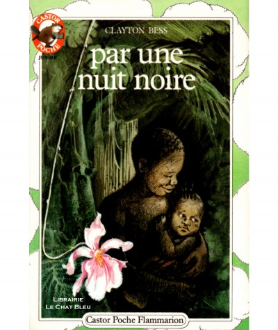 Par une nuit noire (Clayton Bess) - Castor Poche N° 98 - Flammarion