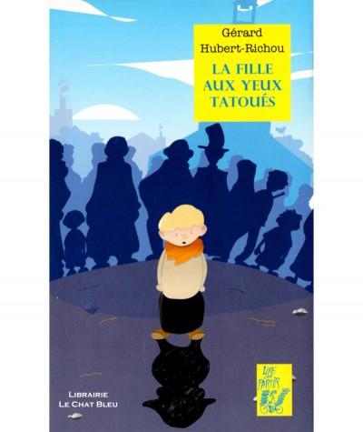 La fille aux yeux tatoués (Gérard Hubert-Richou) - Editions Lire c'est partir