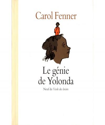 Le génie de Yolonda (Carol Fenner) - Collection Neuf - L'école des loisirs