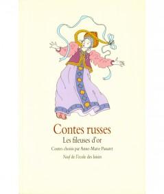Contes russes : Les fileuses d'or - Collection Neuf - L'école des loisirs