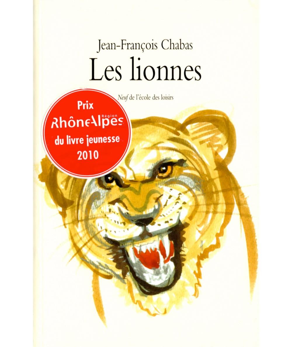 Les lionnes (Jean-François Chabas) - Collection Neuf - L'école des loisirs