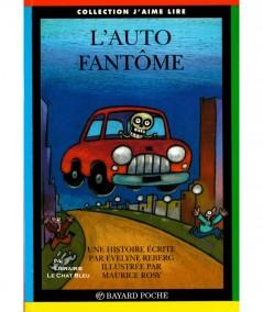 L'auto fantôme (Evelyne Reberg) - J'aime Lire N° 92 - Bayard poche
