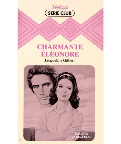 Charmante Eléonore (Jacqueline Gilbert) - Harlequin Série club N° 55