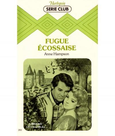 Fugue écossaise (Anne Hampson) - Harlequin Série Club N° 283