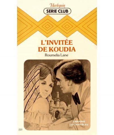 L'invitée de Koudia (Roumelia Lane) - Harlequin Série club N° 223