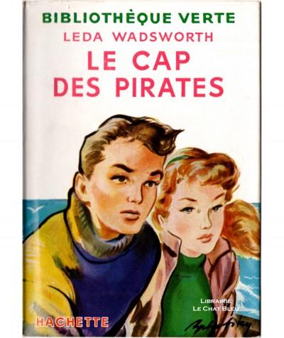Le cap des pirates (Leda Wadsworth) - Bibliothèque verte - Hachette