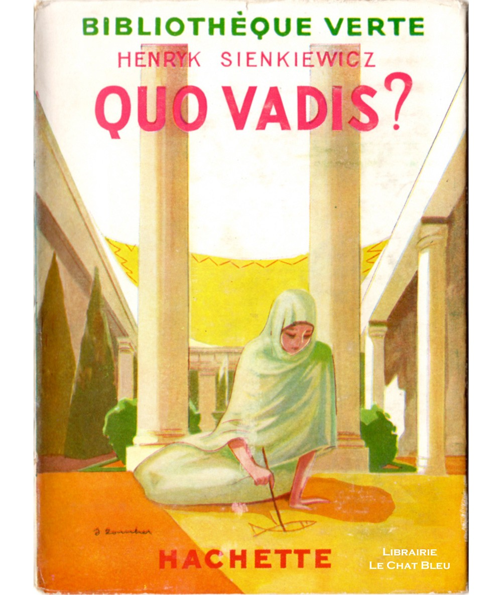 Quo vadis ? (Henryk Sienkiewicz) - Bibliothèque verte N° 215 - Hachette