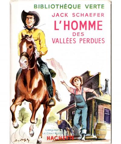 L'homme des vallées perdues (Jack Schaefer) - Bibliothèque verte - Hachette