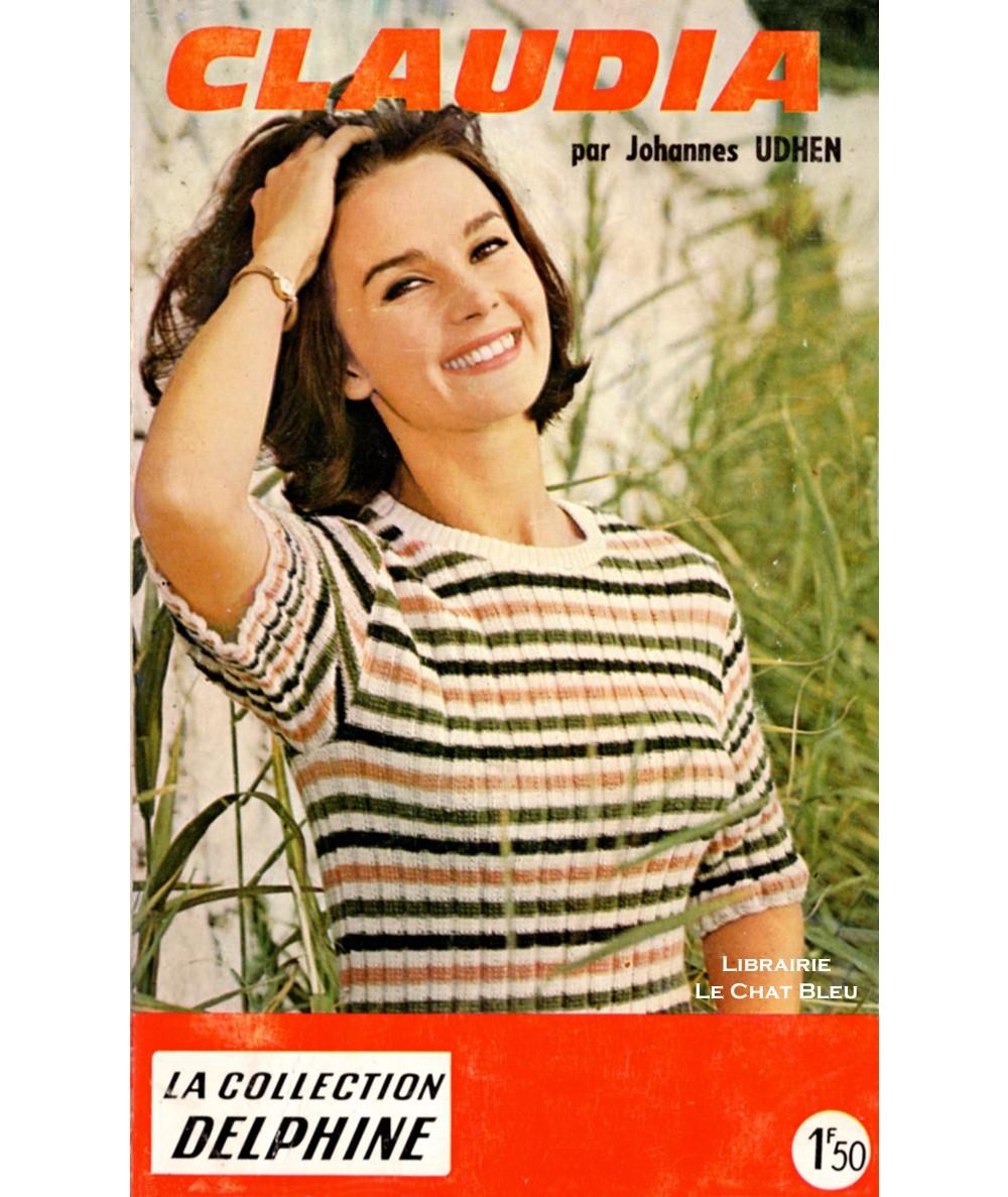 Claudia (Johannes Udhen) - Collection Delphine N° 254 - Les Éditions Mondiales