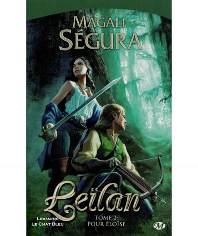 Leïlan T2 : Pour Eloïse (Magali Ségura) - Milady