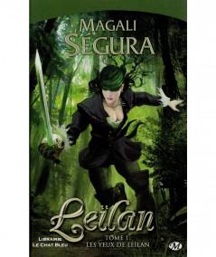 Leïlan T1 : Les yeux de Leïlan (Magali Ségura) - Milady