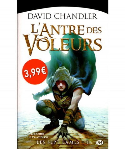 Les sept lames T1 : L'Antre des Voleurs (David Chandler) - Collection Fantasy - Editions Milady