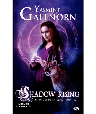Les soeurs de la lune T12 : Shadow rising (Yasmine Galenorn) - Collection Bit-Lit - Editions Milady