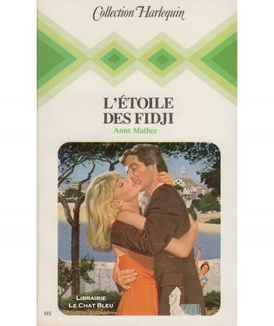 L'étoile des Fidji (Anne Mather) - Collection Harlequin N° HS