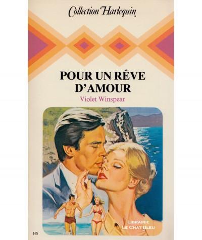 Pour un rêve d'amour (Violet Winspear) - Collection Harlequin N° HS