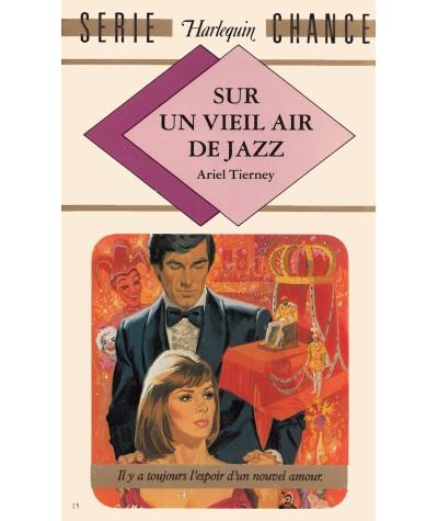 Sur un vieil air de jazz (Ariel Tierney) - Harlequin Série chance N° 15