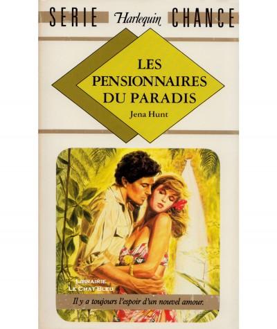 Les pensionnaires du paradis (Jena Hunt) - Harlequin Série chance N° 60