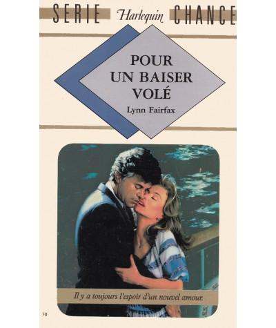 Pour un baiser volé (Lynn Fairfax) - Harlequin Série chance N° 30