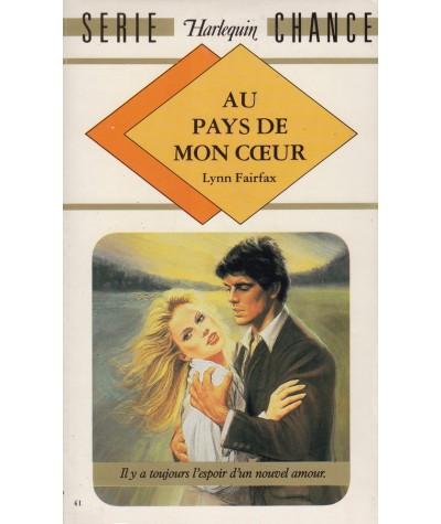 Au pays de mon coeur (Lynn Fairfax) - Harlequin Série chance N° 41