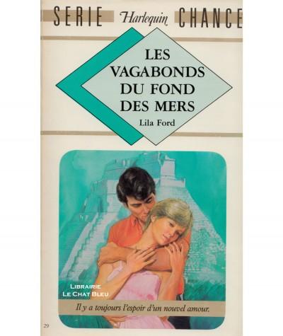 Les vagabonds des mers (Lila Ford) - Harlequin Série chance N° 29