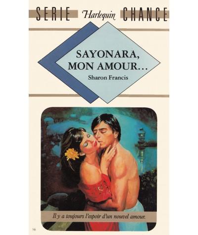 Sayonara, mon amour… (Sharon Francis) - Harlequin Série chance N° 36
