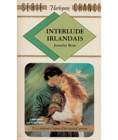 Interlude irlandais (Jennifer Rose) - Harlequin Série chance N° 32